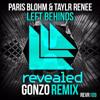 Paris Blohm - Left Behind(Gonzo Remix)[FREE DOWNLOAD]