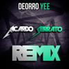 Deorro - Yee (Ricardo Serrato Remix)