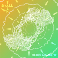 Small Talk Retrogradient Artwork