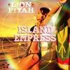 Lion Fiyah Ft. Fiji - Island Empress (2015)