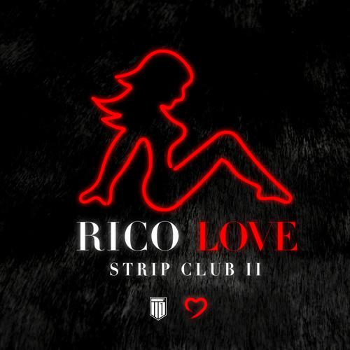 Rico Love – Strip Club Pt. 2