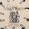 Critiquel (Prod. By Patrenzo Kennedy)