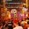 DIA-plattenpussys live @ 6 Years  Sky Club Leipzig 21.03.15