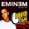 Eminem - Without Me (David Egg's Bootleg) Free Download