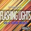 Laidback Luke & D.O.D - Flashing Lights (SIV & STEVO Remix)