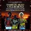 Habib du Bled – Mugu Faroteur feat Fluri Boyz [Exclusivité]