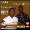 COOLING WATER LEE WALLIAMS vs. DJKANDO !!!
