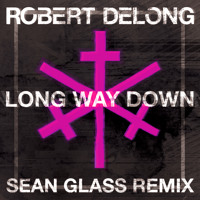Robert DeLong Long Way Down (Sean Glass Remix) Artwork