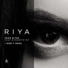 Riya - Fear Bites feat. Dynamite MC, Villem & McLeod - Spearhead Records