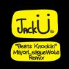 Jack Ü - Beats Knockin (MajorLeagueWobs Remix)