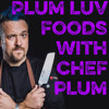 Download Plum Luv Foods, season 2, episode 9, Guest: Troy Johnson from Food Network Mp3