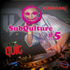 Download SubQulture #5 Mp3
