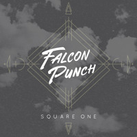 Falcon Punch - Square One