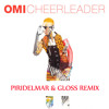 Omi - Chearleader ( Piridelmar & Dj Gloss Remix )(2015)