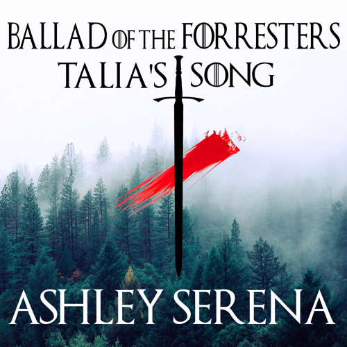 Ballad Of The Forresters (Talia's Song)