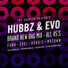 Hubbz And Evo - Brand New Bag Mix - All 45's