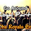 Go Around (Royal Party)(Clean)