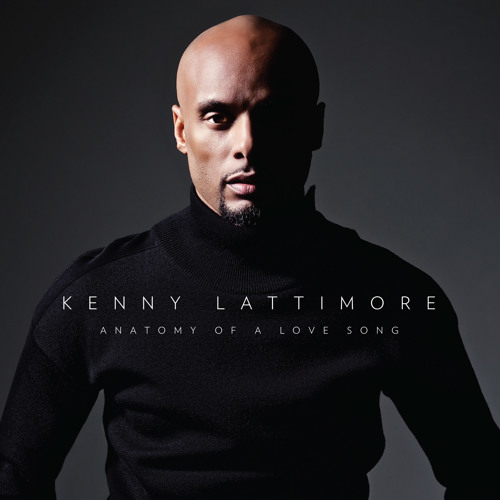 """Kenny Lattimore """"You Have My Heart"""""""