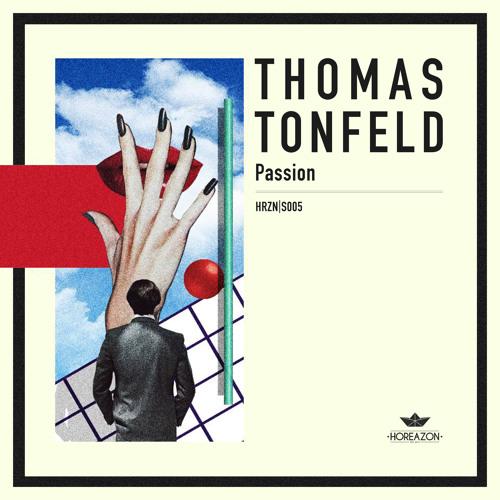Thomas Tonfeld - Passion