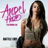 Angel Haze - Angel Haze - Battle Cry [PARENTAL ADVISORY] ft. Sia.mp3