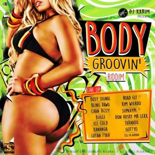 Body Groovin Riddim Mix