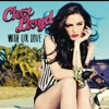 cher lloyd. with your love