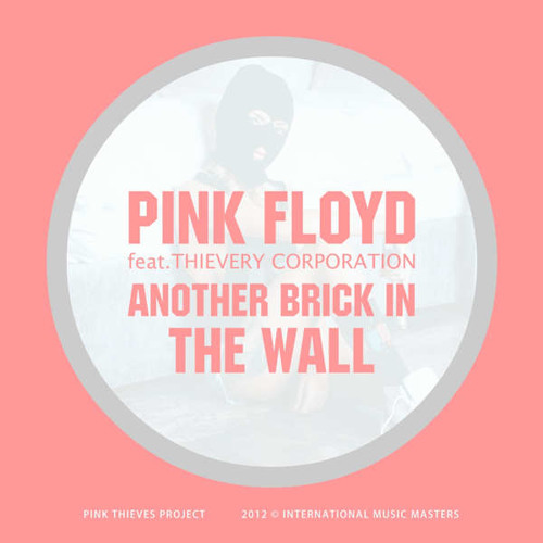 Pink Floyd feat Thievery Corporation - the wall (LM 2012) extended