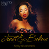 Keyshia Cole - Trust & Believe [TONY ALVA REMIX]