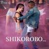 Shetta Ft Kcee - Shikorobo