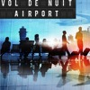 VOL DE NUIT AIRPORT Saison 4 Show#25 HAROLD COBER(part 2)& NOEL GALLAGHER