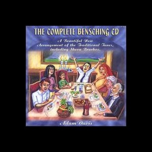 The Complete Bensching CD (For Shabbos , Festivals and Weekdays)