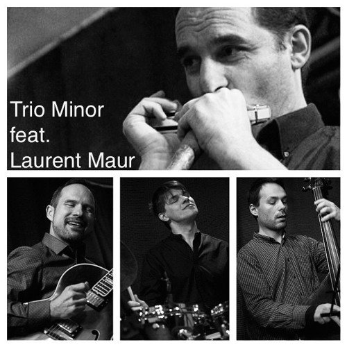 Trio Minor feat. Laurent Maur LIVE!