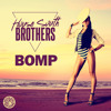 House South Brothers - BOMP (Original Mix)