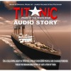 Titanic: Pride of the White Star (Audio Story Music Suite)
