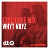 Mix of the Day: Whyt Noyz