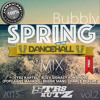 ★BUBBLY SPRING★ MIX VOL.2 APRIL 2015 #DANCEHALL 100% FRESH from JAMAICA mp3