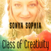Tap into your Creative Power: Class of Creativity Podcast #3 Sonya Sophia