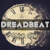 Dreadbeat - Break Time (Original Mix)
