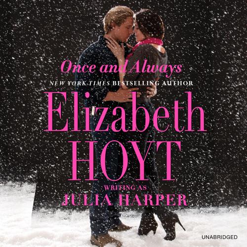 Once & Always by Elizabeth Hoyt, Read by Helen Wick - Audiobook Excerpt