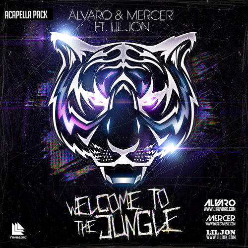 ALVARO & MERCER FT LIL JON - Welcome To The Jungle (Acapella Pack)