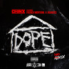 "Chinx ""Dope House"" Remix Ft French Montana & JadaKiss"
