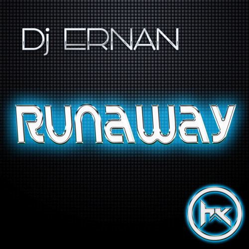 Dj Ernan - Runaway (Original Mix)