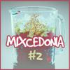 Mixcedonia #02 (Special 2014 Mix) Part 2/2 (Moombahton,DanceHallTrap,BigroomHouse,Hardstyle)