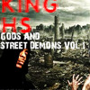 KING H$ - Gods And Street Demons  -Full Mixtape - New 2015 (mp3 download)