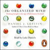 The Organised Mind by Daniel J. Levitin (audiobook extract) read by Luke Daniels