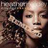 Heather Headley - In My Mind // Remix Baize