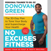 No Excuses Fitness by Donovan Green, Read by Adetokumboh M'Cormack - Audiobook Excerpt