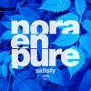 Nora En Pure - Satisfy(Sons Of Maria Radio Mix)