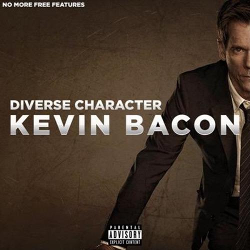 Kevin Bacon - Diverse Character (Original Version)