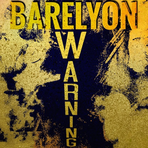 """Warning"" by Barelyon"